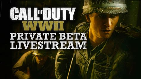 Back To Call of Duty: WWII Private Beta Day 2 Live with a