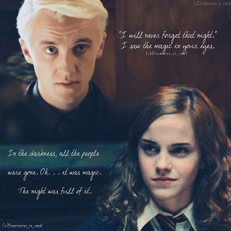 Dramione is real — I am not sure about the quote