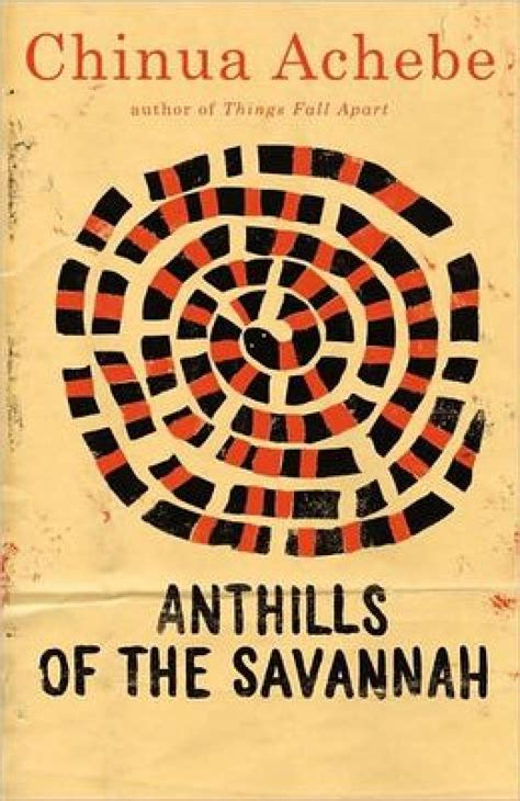 'Anthills of the Savannah' by Chinua Achebe - The